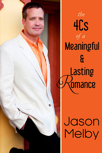 the-4-cs-of-a-meaningful-and-lasting-romance